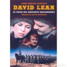 Libros: CINE. DAVID LEAN. EL POETA DEL HORIZONTE INALCANZABLE JUAN CARLOS FAUVETY DESCATALOGADO!!! OFERTA!!!. Lote 199074112