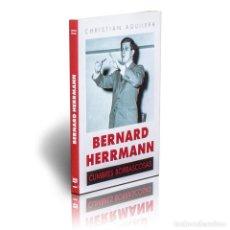 Libros: CINE. BERNARD HERMANN. CUMBRES BORRASCOSAS - CHRISTIAN AGUILERA DESCATALOGADO!!! OFERTA!!!. Lote 199074621