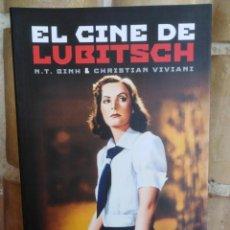 Libros: EL CINE DE LUBITSCH - N. T. BINH Y CHRISTIAN VIVIANI - CINE - NUEVO DE EDITORIAL. Lote 199103825