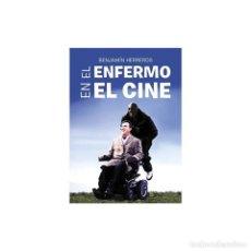 Libros: EL ENFERMO EN EL CINE - BENJAMÍN HERREROS DESCATALOGADO!!! OFERTA!!!. Lote 199118047