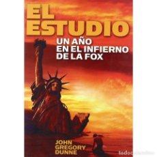 Libros: CINE. EL ESTUDIO. UN AÑO EN EL INFIERNO DE LA FOX - JOHN GREGORY DUNNE DESCATALOGADO!!! OFERTA!!!. Lote 199290241