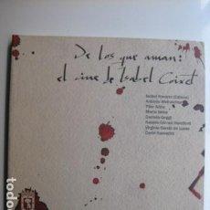 Libros: LIBRO DE LOS QUE AMAN EL CINE DE ISABEL COIXET - ED. AYUNTAMIENTO MADRID - VARIOS AUTORES. Lote 199661867