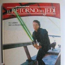 Livros: LIBRO EL RETORNO DEL JEDI EL LIBRO DE LA PELICULA - ED. HYMSA 1983 - STAR WARS. Lote 199662371