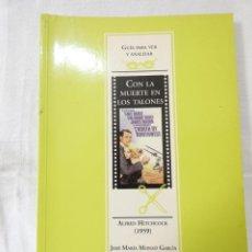 Libri: OCTAEDRO - GUIA PARA VER Y ANALIZAR - CON LA MUERTE EN LOS TALONES. Lote 200820625
