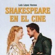Libri: SHAKESPEARE EN EL CINE AUTOR: LUIS LÓPEZ VARONA. Lote 202352451