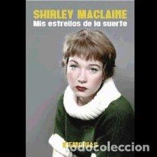 Libros: SHIRLEY MACLAINE. MIS ESTRELLAS DE LA SUERTE AUTOR: SHIRLEY MACLAINE. Lote 206276718