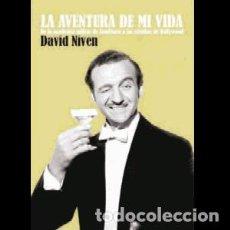 Libros: DAVID NIVEN. LA AVENTURA DE MI VIDA AUTOR: DAVID NIVEN. Lote 206277792