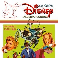 Libros: LA OTRA DISNEY VOL. 1 (1946 -1967). Lote 206532476
