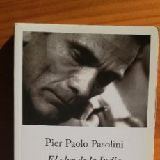 Libros: EL OLOR DE LA INDIA CRÓNICA DE UN LARGO ENAMORAMIENTO PIER PAOLO PASOLINI. Lote 206980132