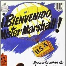 Libros: ¡BIENVENIDO, MISTER MARSHALL!SESENTA AÑOS DE HISTORIAS Y LEYENDAS. Lote 207010132