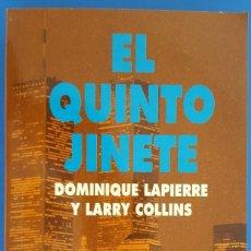 Libros: LIBRO / DOMINIQUE LAPIERRE Y LARRY COLLINS - EL QUINTO JINETE, RBA 1994. Lote 209178830