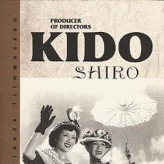 Libros: KIDO SHIRO. PRODUCER OF DIRECTORS. Lote 210480338