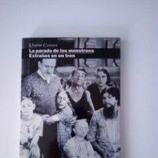 Libros: EXTRAÑOS EN UN TREN/ LA PARADA DE LOS MONSTRUOS. Lote 210521816