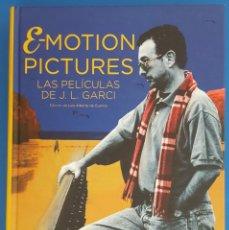 Libros: LIBRO / E-MOTION PICTURES LAS PELÍCULAS DE J.L. GARCI,LUÍS ALBERTO DE CUENCA,NOTORIUS EDICIONES 2018. Lote 210584062