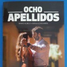 Libros: LIBRO / OCHO APELLIDOS VASCOS - MARIO ALBELO, BORJA ECHEVARRIA, ESPASA 2015. Lote 210587175