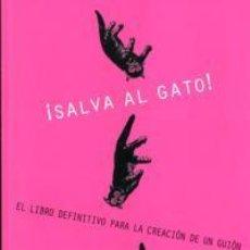 Libros: CINE. ¡SALVA AL GATO! - BLAKE SNYDER. Lote 285546908