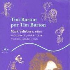 Libros: CINE. TIM BURTON POR TIM BURTON - MARK SALISBURY. Lote 211928866