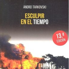 Libros: CINE. ESCULPIR EN EL TIEMPO - ANDREI TARKOVSKI. Lote 211929512