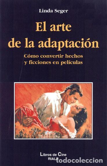CINE. EL ARTE DE LA ADAPTACION - LINDA SEGER - (Libros Nuevos - Bellas Artes, ocio y coleccionismo - Cine)