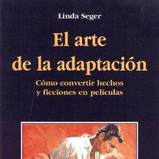 Libros: CINE. EL ARTE DE LA ADAPTACION - LINDA SEGER -. Lote 212007626