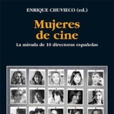 Libros: MUJERES DE CINE - ENRIQUE CHUVIECO SALINERO. Lote 212012483