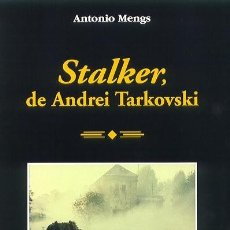 Libros: CINE. STALKER, DE ANDREI TARKOVSKI - ANTONIO MENGS. Lote 212779105