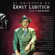 Livres: CINE. EL UNIVERSO DE ERNST LUBITSCH - GARCI/MARÍAS/TORRES-D (CARTONÉ). Lote 212876098