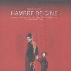 Libros: HAMBRE DE CINE - ISRAEL DE FRANCISCO. Lote 212876891