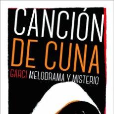 Libros: CINE. CANCION DE CUNA - AGUSTÍN FARO FORTEZA. Lote 212906283