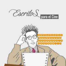 Libros: ESCRITOS PARA EL CINE - VARIOS AUTORES. Lote 212906508