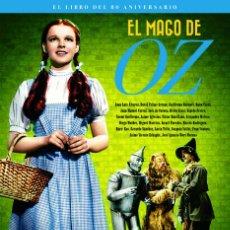 Libros: CINE. MAGO DE OZ. EL LIBRO DEL 80 ANIVERSARIO - CASAS/SÁNCHEZ (CARTONÉ). Lote 212907281