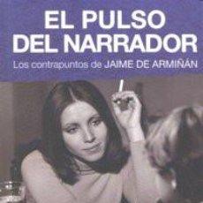 Libros: CINE. EL PULSO DEL NARRADOR - JAIME DE ARMIÑÁN. Lote 212907932