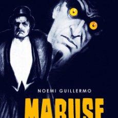 Libros: CINE. MABUSE. EL ETERNO RETORNO - NOEMÍ GUILLERMO. Lote 212908626