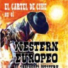Libros: EL CARTEL DE CINE EN EL WESTERN EUROPEO - BIENVENIDO LLOPIS. Lote 212909263