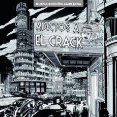 Libros: CINE. ADICTOS AL CRACK. EDICION AMPLIADA - ARRIBAS/GARCI. Lote 212929026