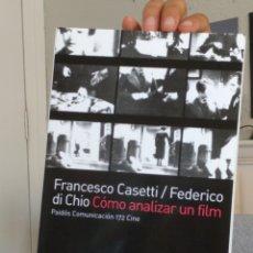 Libros: CÓMO ANALIZAR UN FILM. FRANCESCO CASETTI - FEDERICO DI CHIO. PAIDOS CINE. Lote 213608076