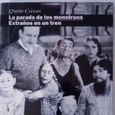 Libros: FREAKS/EXTRAÑOS EN UN TREN. Lote 213683853