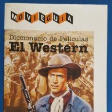 Libros: LIBRO / DICCIONARIO DE PELICULAS, EL WESTERN - JOAQUIN VALLET, MOVIEGUIA 2018. Lote 215379097