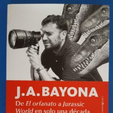 Libros: LIBRO / J.A. BAYONA-DE EL ORFANATO A JURASSIC WORLD EN SOLO UNA DECADA-LAURA SEOANE & C.DAVID CARRÓN. Lote 215380077