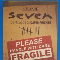 Libros: LIBRO / SEVEN, LOS PECADOS DE DAVID FINCHER, COORDINADO POR DESIRÉE DE FEZ, 1ª EDICION 2015. Lote 215381002