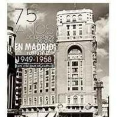 Libros: 75 AÑOS DE ESTRENOS DE CINE EN MADRID TOMO II 1949 1958 - JUAN JOSÉ DAZA DEL CASTILLO. Lote 233230960