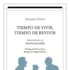 Libros: CINE. TIEMPO DE VIVIR TIEMPO DE REVIVIR - ANTONIO DROVE SHAW. Lote 218699973