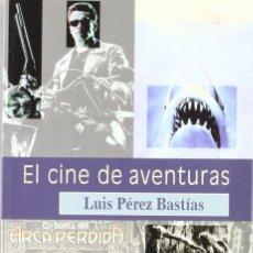 Libros: EL CINE DE AVENTURAS (LUIS PÉREZ BASTÍAS) EIUNSA 2001. Lote 218774145