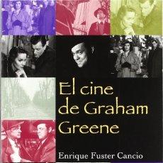 Libros: EL CINE DE GRAHAM GREENE (ENRIQUE FUSTER) EIUNSA 2008. Lote 218776471