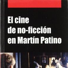 Libros: EL CINE DE NO FICCIÓN DE MARTÍN PATINO (A.N. GARCÍA MARTÍNEZ) EIUNSA 2008. Lote 218778002