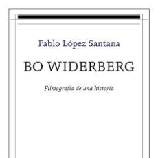 Libros: CINE. BO WIDERBERG - PABLO LÓPEZ SANTANA. Lote 241526845