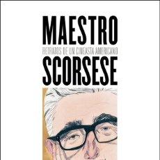 Libros: CINE. MAESTRO SCORSESE - PAU GOMEZ (COORDINADOR) (CARTONÉ). Lote 218940067