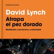 Libros: CINE. ATRAPA EL PEZ DORADO - DAVID LYNCH. Lote 218982701