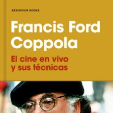 Libros: EL CINE EN VIVO Y SUS TECNICAS - FRANCIS FORD COPPOLA. Lote 218985735