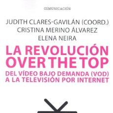 Libros: CINE. LA REVOLUCION OVER THE TOP - JUDITH CLARÉS/CRISTINA MERINO/ELENA NEIRA. Lote 218986971